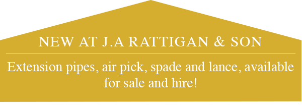 NEW AT J.A RATTIGAN & SON - Extension pipes, air pick, spade and lance, available for sale and hire!